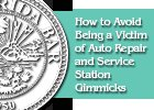 How to Avoid Being a Victim of Auto Repair and Service Station Gimmicks