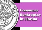 Consumer Bankruptcy in Florida