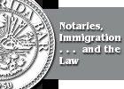 Notaries, Immigration and the Law