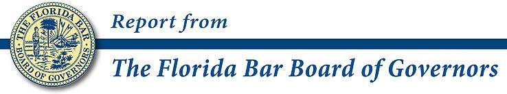 Return to Index Report from The Florida Bar Board of Governors