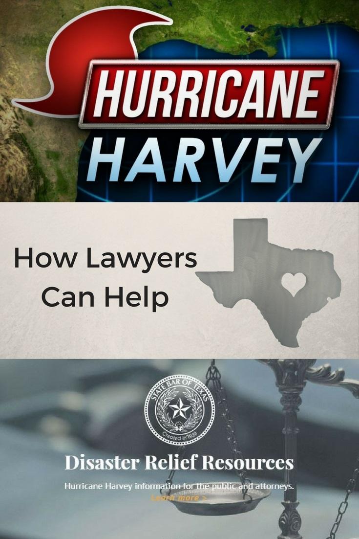 Hurricane Harvey How Lawyers Can Help