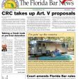 THE DEC. 1 BAR NEWS IS AVAILABLE. TOP STORIES INCLUDE THE CRC TAKING UP ARTICLE V PROPOSALS, A FRESH LOOK AT PRE-TRIAL DETENTION, AND RULES CHANGES THAT ALLOW RETIRED LAWYERS TO PROVIDE PRO BONO.