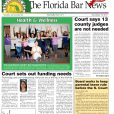 The December 15 Bar News Is Available. Top Stories Include the Court Calling for Fewer County Judges, Judicial Branch Funding Priorities, the CRC Discussing Retirement Age and Judicial Qualifications.