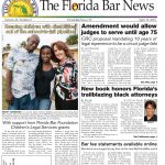 The April 15 The Florida Bar News has the latest on the CRC, highlights a new book on Florida's trailblazing black lawyers and much more!