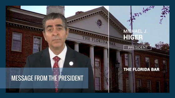 A Video Message from Florida Bar President Michael Higer