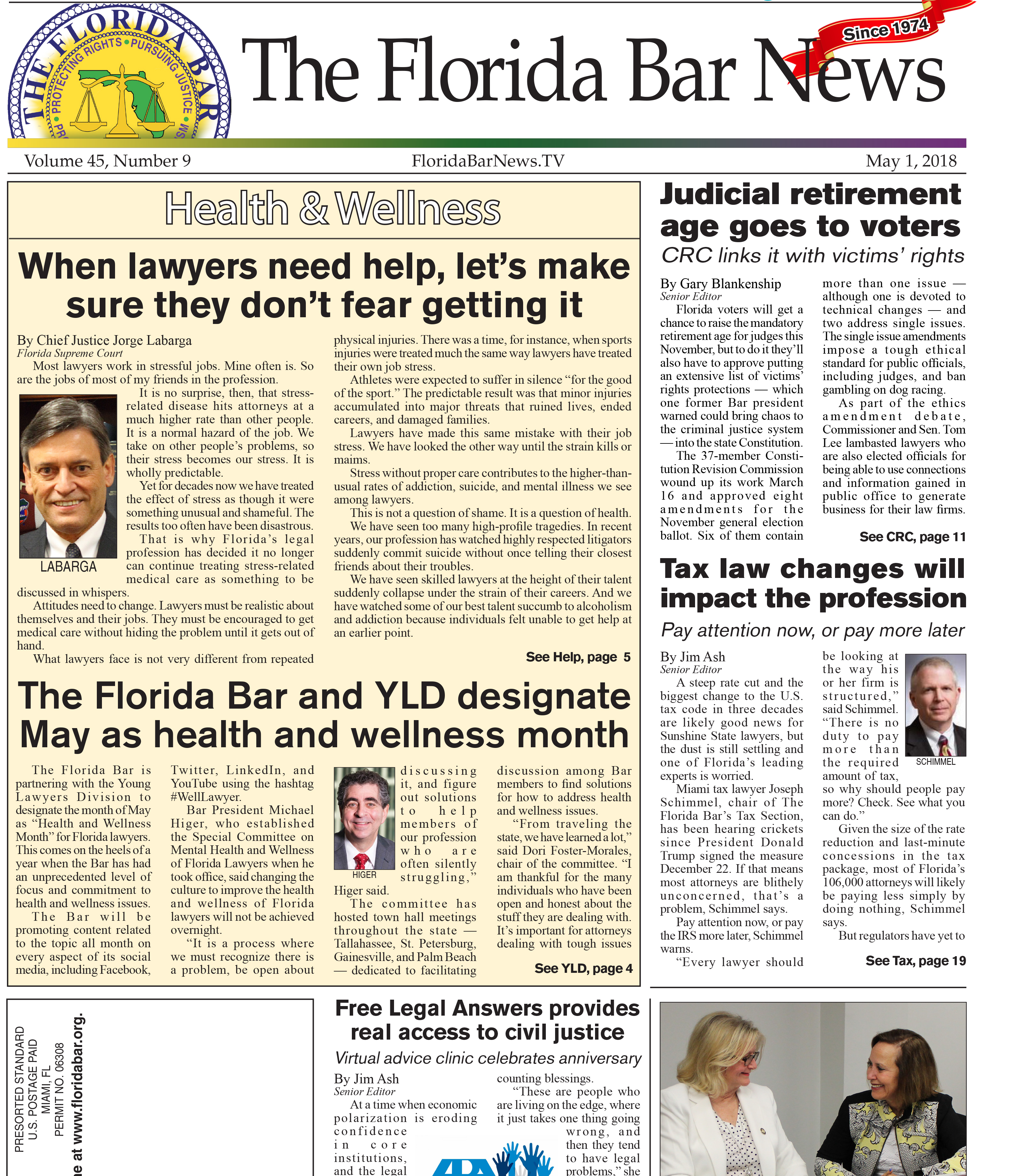 The May 1 Florida Bar News has the latest on Chief Justice Labarga's support for lawyer health and wellness, tax law changes and the judicial retirement age.