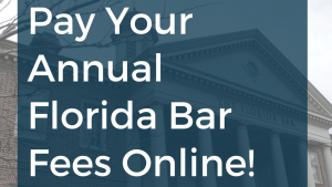 Pay Your Annual Florida Bar Fees Online Now