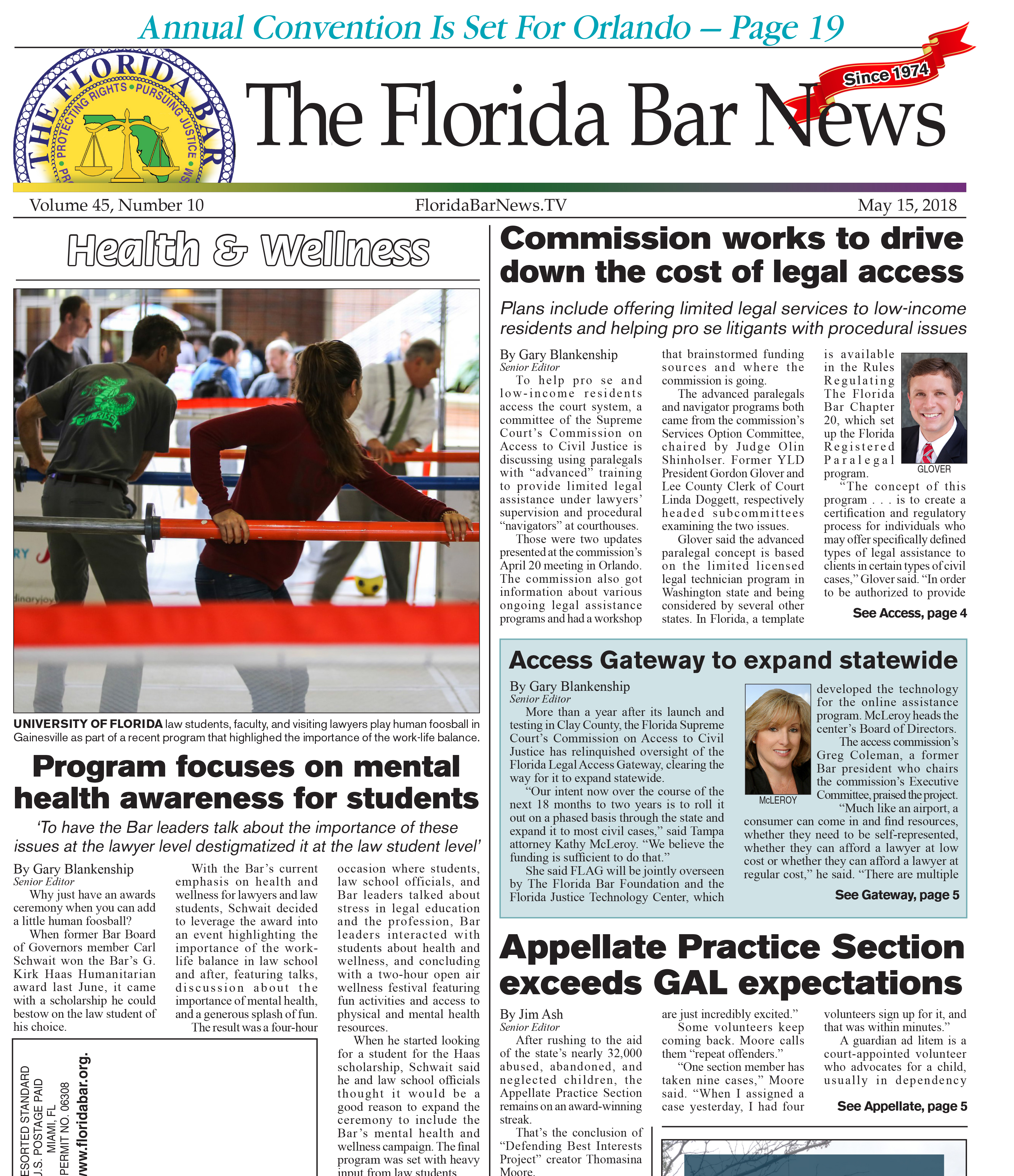 The May 15 Bar News includes: how the Access to Civil Justice Commission is working to lower legal costs, a UF event that focused on mental health awareness and much more.