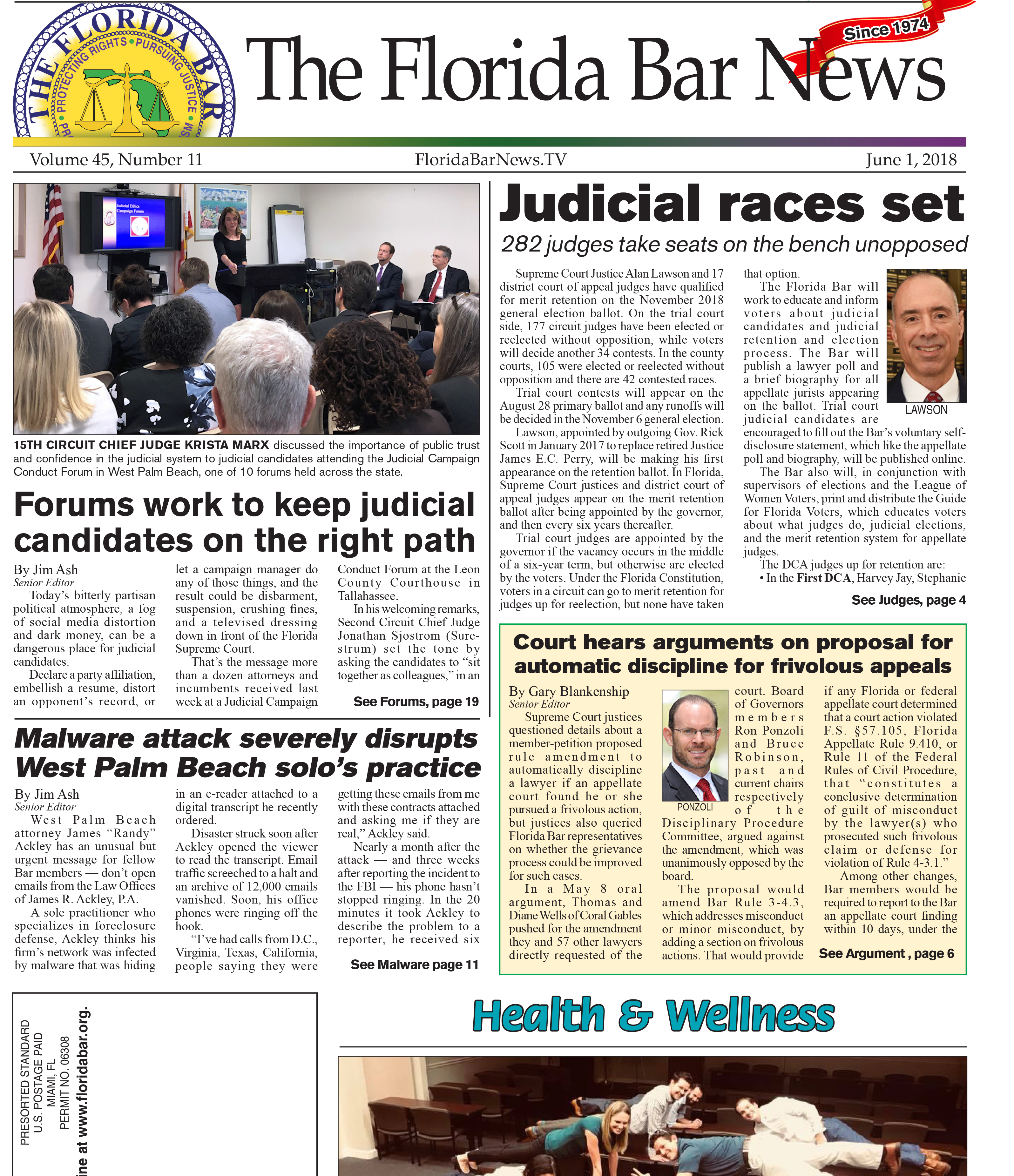 The June 1 Bar News includes: Judicial races being set, the Judicial Campaign Conduct forum and oral arguments on a proposed rule regarding frivolous appeals.