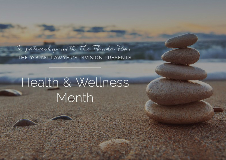 May is Health and Wellness Month for Florida Lawyers