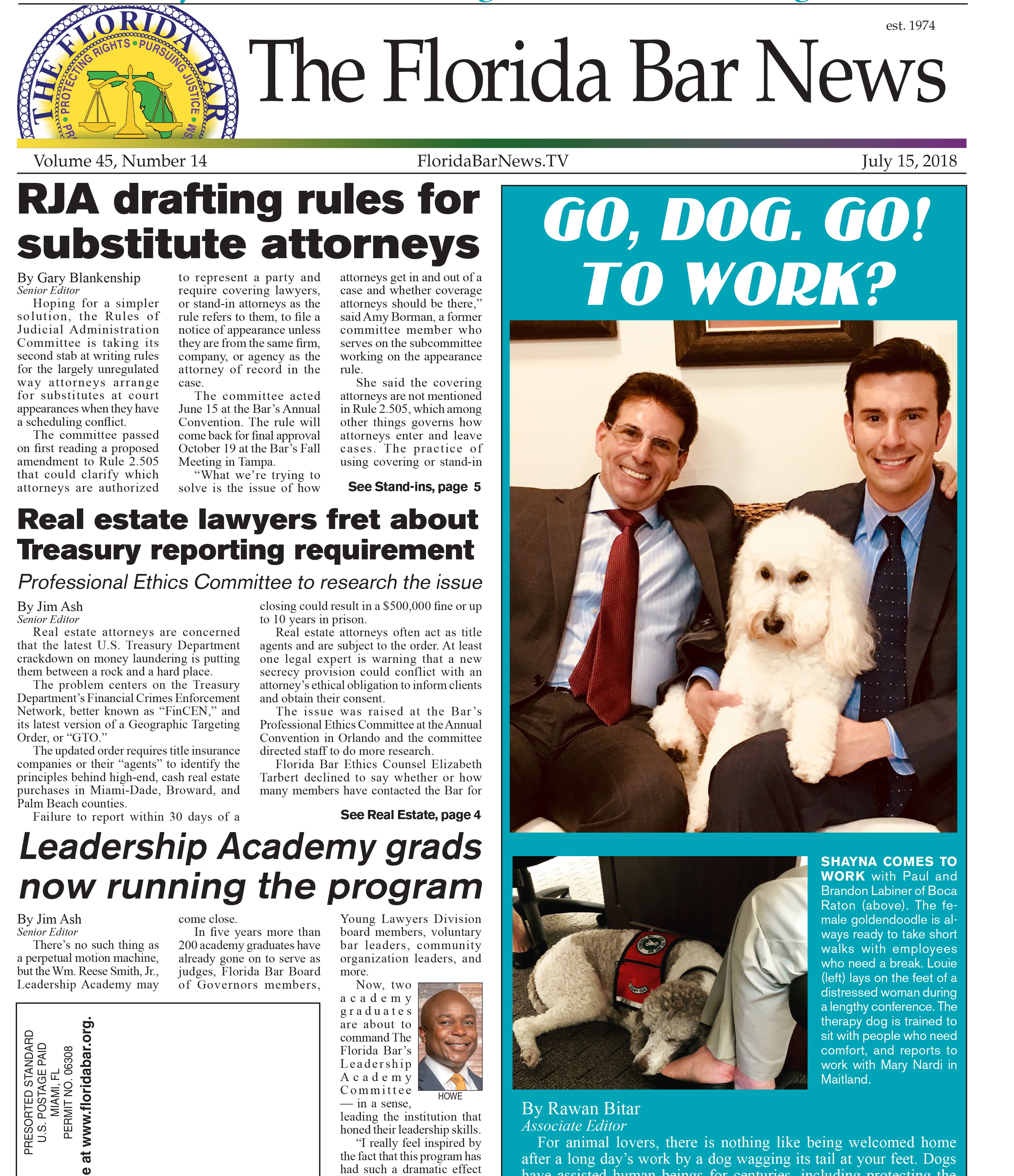 The July 15 Bar News: Rules for stand-in attorneys, Leadership Academy grads lead the program and dogs go to work.