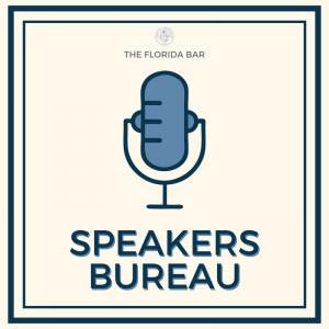 speakers bureau the florida bar
