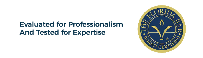 The Florida Bar Board Certified Seal - Evaluated for Professionalism And Tested for Expertise