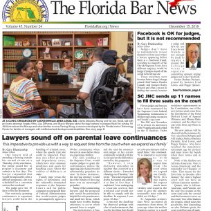 THE DEC. 15 BAR NEWS: JUDGES ON FACEBOOK, LAWYERS SOUND OFF ON PARENTAL LEAVE CONTINUANCES, SC JNC SEND 11 NAMES TO FILL THREE VACANCIES ON THE SUPREME COURT