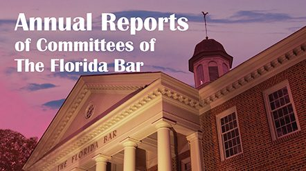 Annual Reports of Committees of The Florida Bar