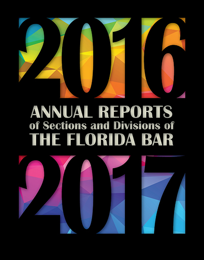 1fcfcfb6957 Annual Reports of Sections and Divisions of The Florida Bar – The Florida  Bar