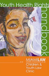 """MIAMI LAW'S CHILDREN & Youth Law Clinic used artwork by client """"Stephanie Davis"""" for the cover of its Youth Health Rights handbook."""