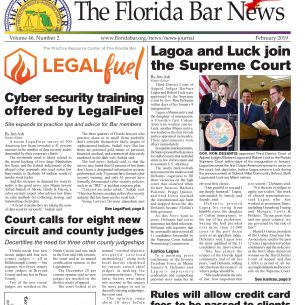 THE FEB. BAR NEWS: CYBER SECURITY TRAINING, COURT CALLS FOR EIGHT NEW JUDGES AND RULE ALLOWS CLIENTS TO PAY CREDIT CARD FEES