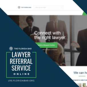 Newly Enhanced Florida Bar Lawyer Referral Service Launched