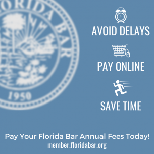 Pay your annual Florida Bar Fees Online!