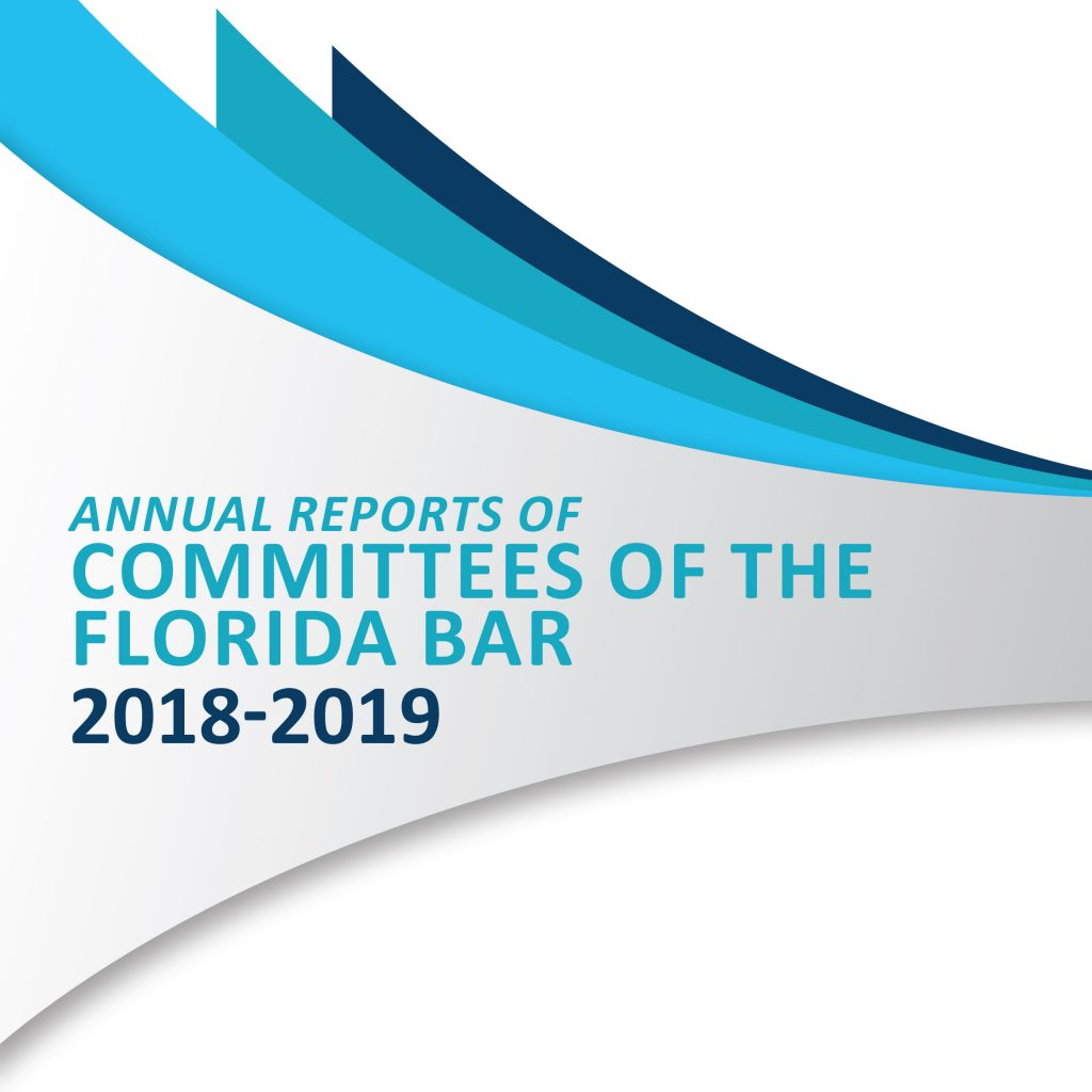 Annual Reports of Committees of The Florida Bar 2018-2019
