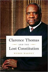 Image of Clarence Thomas and the Lost Constitution book cover
