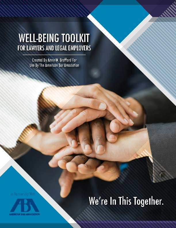 ABA Wellbeing Toolkit for Lawyers and Legal Employers