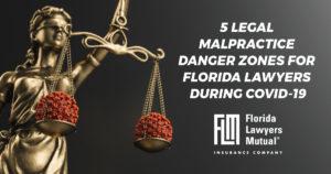 FLMIC Malpractice Danger Zones