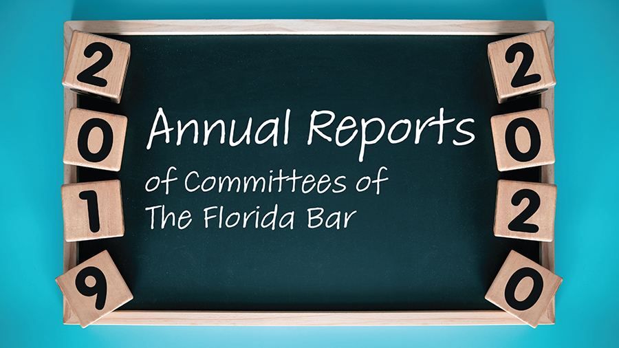 Annual Reports of Committees of The Florida Bar 2019-2020