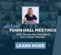 Learn more about Virtual Town Hall Meetings with Florida Bar President Dori Foster-Morales