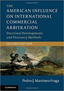 Book cover of The American Influence on International Commercial Arbitration: Doctrinal Developments and Discovery Methods