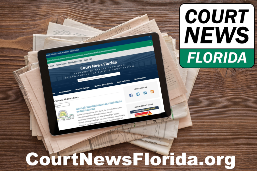 Court News Florida aggregates statewide court news and information