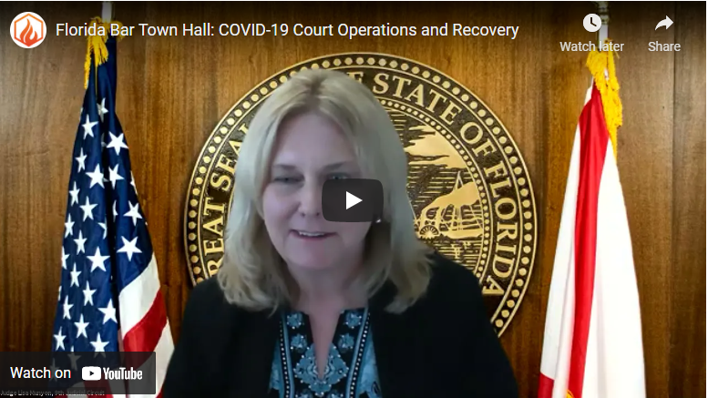 Florida Bar Town Hall: COVID-19 Court Operations and Recovery