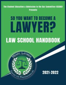 So You Want to Become a Lawyer? Law School Handbook
