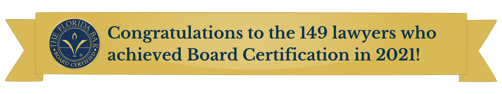 Congratulations to the 149 lawyers who achieved Board Certification in 2021! (3)