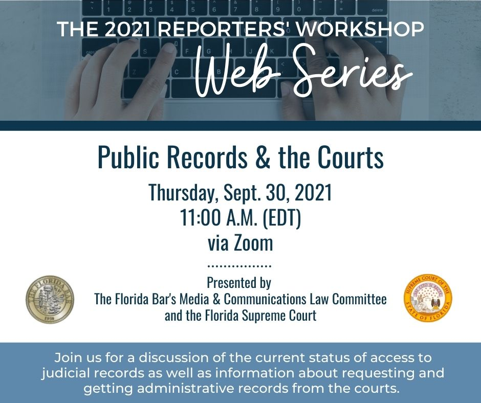 Reporters' Workshop session covers access to judicial records